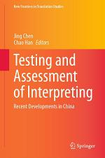 Testing and Assessment of Interpreting