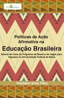 Pol  ticas de A    o Afirmativa na Educa    o Brasileira PDF