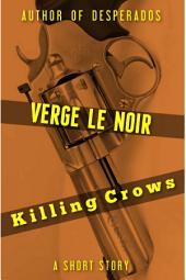 Killing Crows