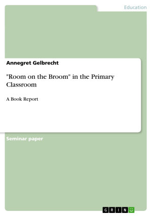 Room on the Broom in the Primary Classroom