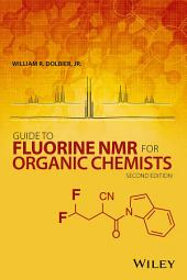 Guide to Fluorine NMR for Organic Chemists: Edition 2