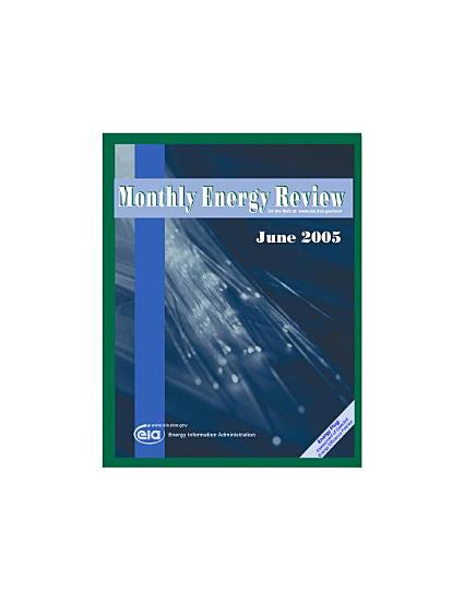 Monthly Energy Review  June 2005 PDF