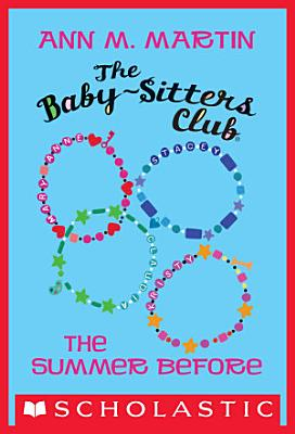 The Summer Before  The Baby Sitters Club