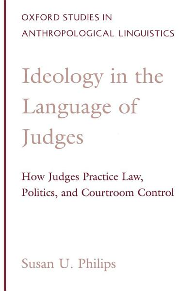 Ideology in the Language of Judges