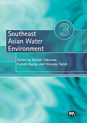 Southeast Asian Water Environment 3