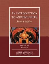 An Introduction to Ancient Greek: Volume 2, Edition 4