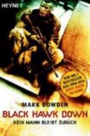 Black Hawk down   kein Mann bleibt zur  ck PDF