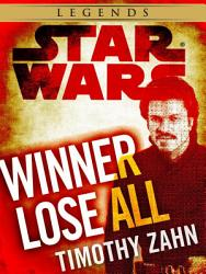 Winner Lose All  A Lando Calrissian Tale  Star Wars Legends  Novella  PDF
