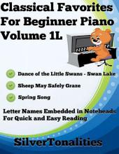 Classical Favorites for Beginner Piano Volume 1 L