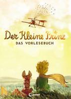 Der kleine Prinz   Das Vorlesebuch PDF