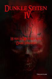 Dunkle Seiten IV: Horror, Mystery und Dark Fantasy, Band 4