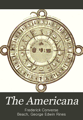 The Americana: A Universal Reference Library, Comprising the Arts and Sciences, Literature, History, Biography, Geography, Commerce, Etc., of the World, Volume 14