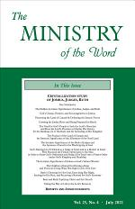 The Ministry of the Word, Vol. 25, No. 04