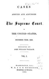 Cases Argued and Adjudged in the Supreme Court of the United States: Volume 1