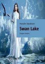 Swan Lake. Dragon Empire