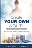 Create Your Own Wealth