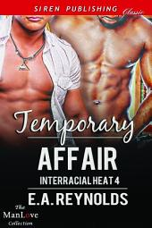 Temporary Affair [Interracial Heat 4]