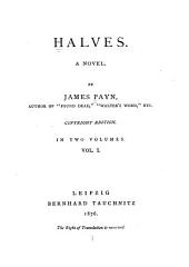 Halves: A Novel, Volume 1
