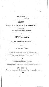 An Account of the Different Kinds of Sheep Found in the Russian Dominions and Among the Tartar Hordes of Asia