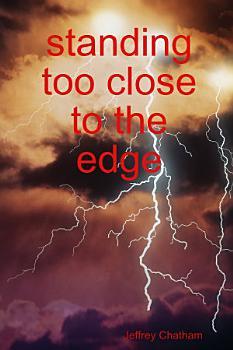 standing too close to the edge PDF
