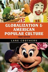 Globalization and American Popular Culture: Edition 3