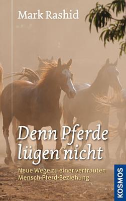 Denn Pferde l  gen nicht PDF