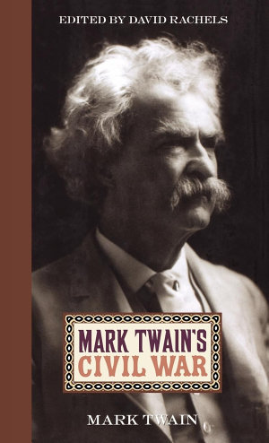 Mark Twain s Civil War
