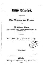 Guy Rivers: Eine Geschichte aus Georgien von W. Gilmore Simms. Aus dem Englischen übersetzt, Band 3
