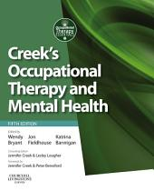Creek's Occupational Therapy and Mental Health E-Book: Edition 5