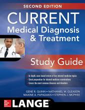 CURRENT Medical Diagnosis and Treatment Study Guide, 2E: Edition 2