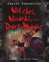 Witches  Wizards  and Dark Magic PDF