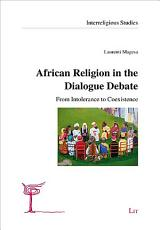 African Religion in the Dialogue Debate