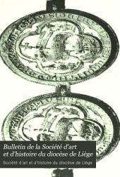 Bulletin de la Société d'art et d'histoire du diocèse de Liège: Volumes3à4
