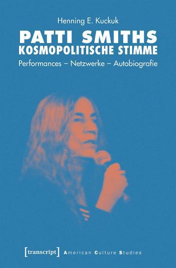 Patti Smiths kosmopolitische Stimme PDF