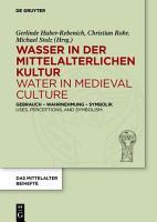 Wasser in der mittelalterlichen Kultur   Water in Medieval Culture PDF