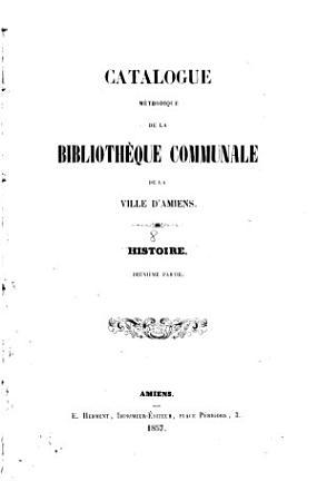 Catalogue m  thodique de la biblioth  que communale de la ville d Amiens PDF