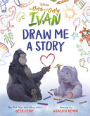 Disney The One and Only Ivan  Draw Me a Story