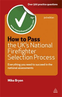 How to Pass the UK s National Firefighter Selection Process
