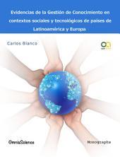 Evidencias de la gestión de conocimiento en contextos sociales y tecnológicos de países de Latinoamérica y Europa