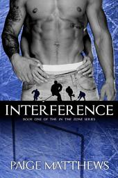 Interference: In The Zone series novel