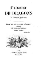 2e [i.e. Deuxième] régiment de dragons de Condé créé en 1635: État des services du régiment