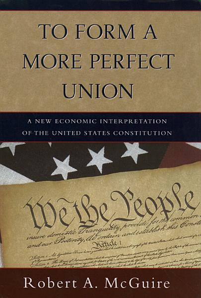 Download To Form a More Perfect Union Book