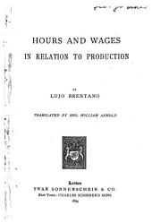 Hours and Wages in Relation to Production