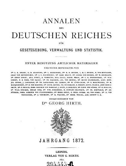 Annalen des Deutschen Reiches f  r Gesetzgebung  Verwaltung und Volkswirtschaft PDF