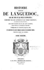 Histoire générale du Languedoc avec des notes et les pièces justificatives: De 1563 à 1649, Volume9