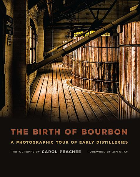 Download The Birth of Bourbon Book