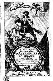 Quinte Curce, De la vie & des actions d'Alexandre le Grand