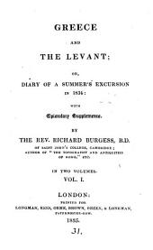 Greece and the Levant, or, Diary of a summer's excursion in 1834