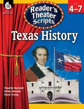 Reader's Theater Scripts--Texas History