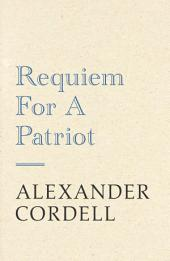 Requiem For A Patriot